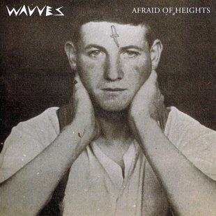 wavves_afraid_of_heights