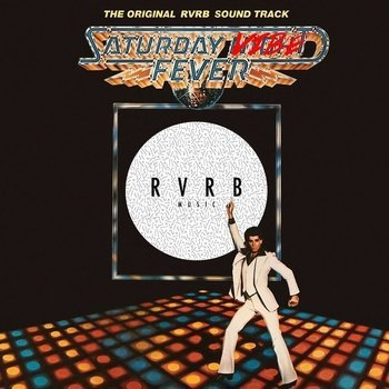 Saturday-Vibe Fever-rvrb-music