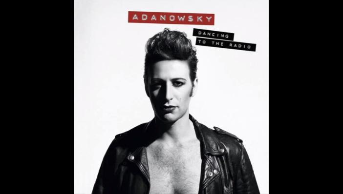 adanowsky dancind to the radio