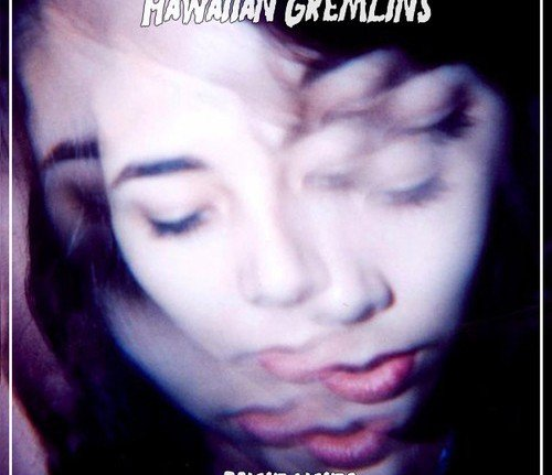 hawaiian Gremlins
