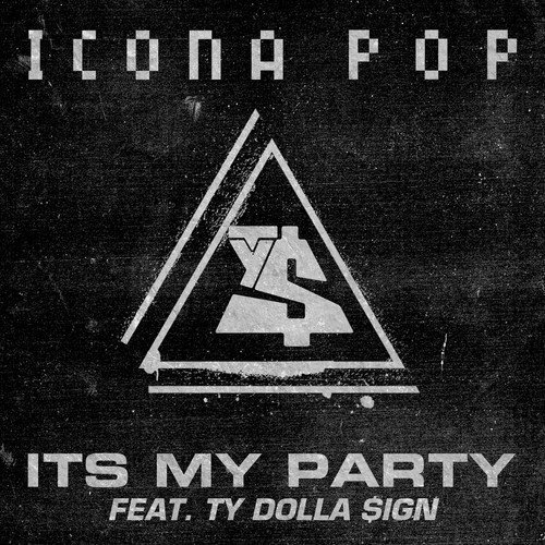 icona pop its my party