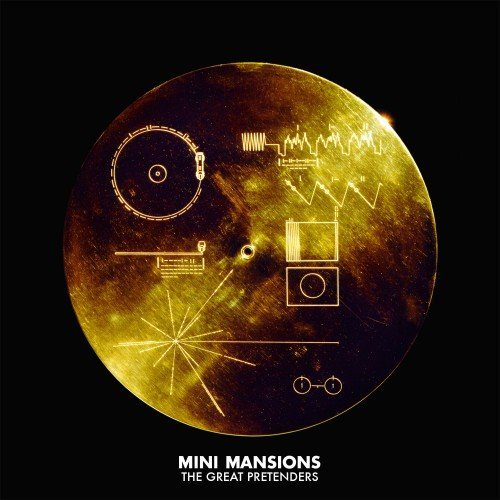 Mini mansions the great pretenders